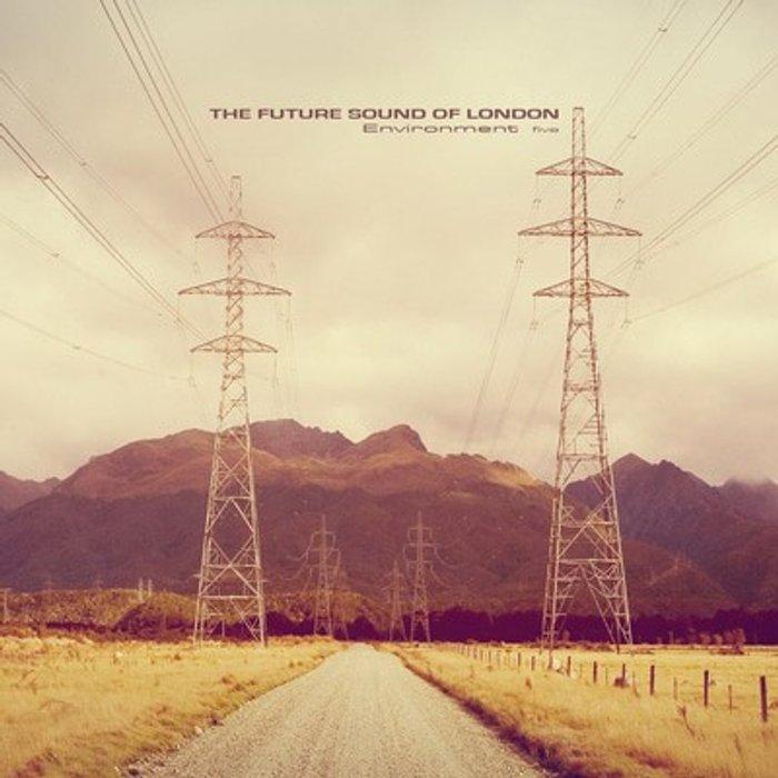 The Future Sound of London Environment Five [VINYL]
