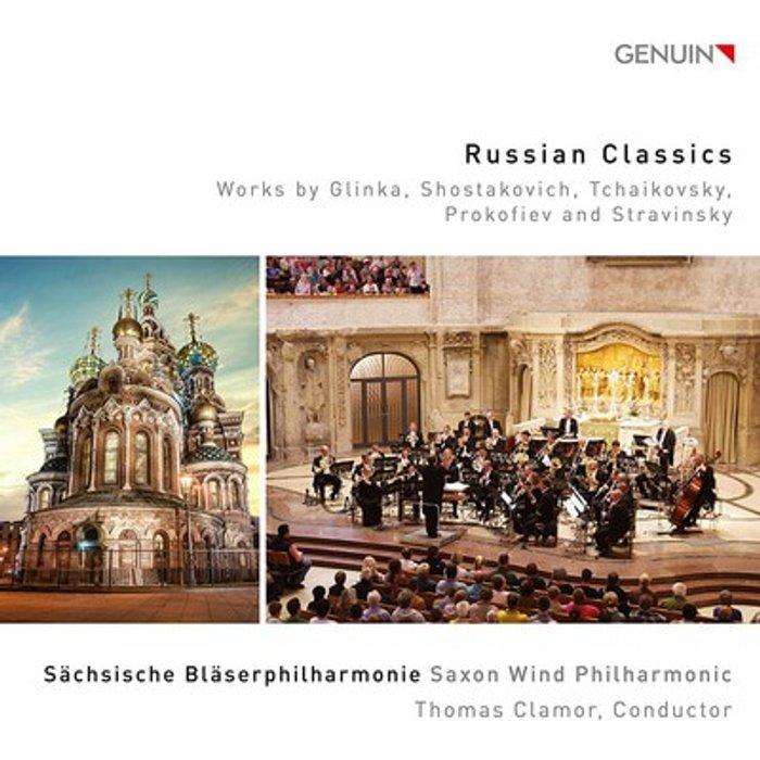 Mikhail Ivanovich Glinka Russian Classics: Works by Glinka, Shostakovich, Tchaikovsky, Prokofiev and Stravinsky [Saxon Wind Philarmonic Thomas Clamor] [Genuin Classics: GEN17480]