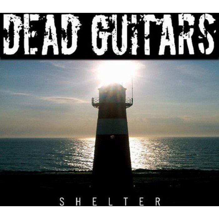 Dead Guitars Shelter [VINYL]