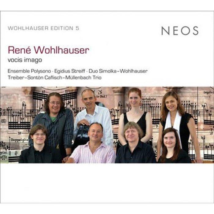 René Wohlhauser Wohlhauser: Vocis Imago
