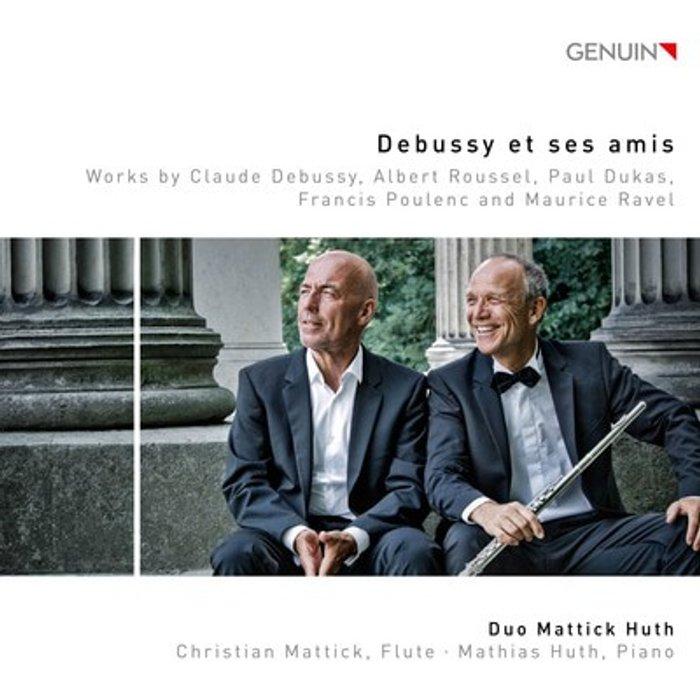 Duo Mattick Huth Debussy Et Ses Amis [Duo Mattick Huth: Christian Mattick Matthias Huth] [Genuin Classics: GEN18600]