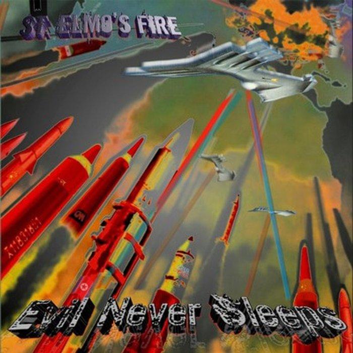 St. Elmo's Fire Evil Never Sleeps