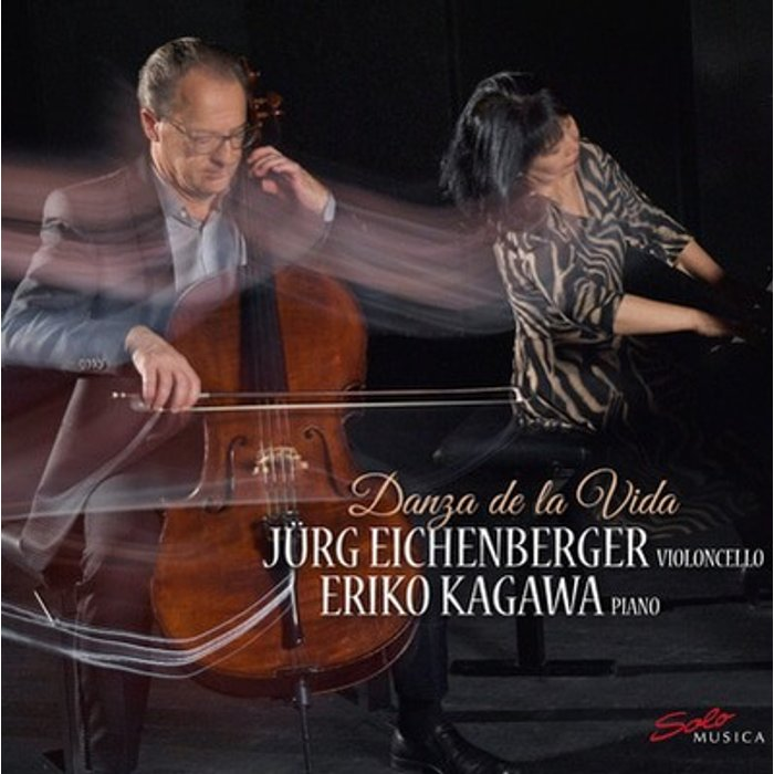 Jürg Eichenberger Danza De La Vida [Jürg Eichenberger Eriko Kagawa] [Solo Musica: SM278]