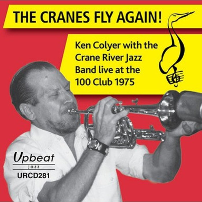 Ken Colyer with The Crane River Jazz Band The Cranes Fly Again