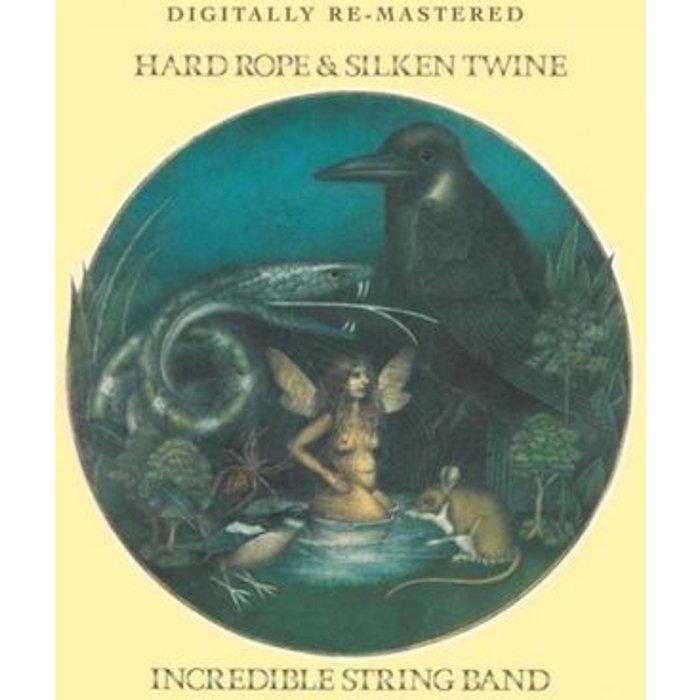 The Incredible String Band Hard Rope & Silken Twine